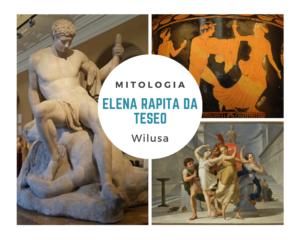 Teseo e il rapimento di Elena di Troia